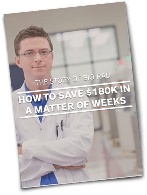 Case Study - Bio-Rad: How to Save $180K in a Matter of Weeks!